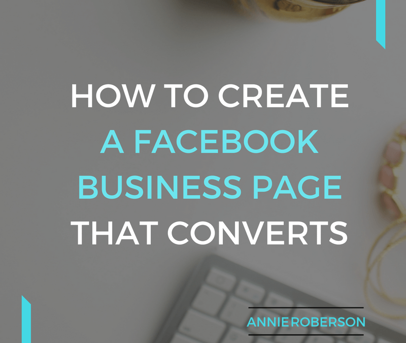 How to Create a Facebook Business Profile that Converts