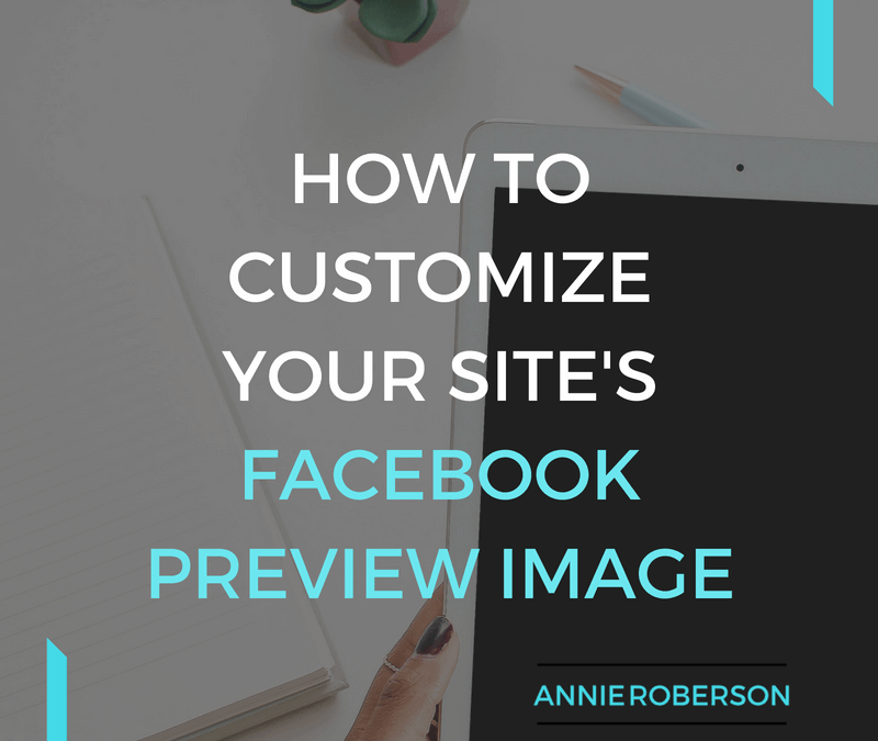 How to Customize Your Site's Facebook Preview Image
