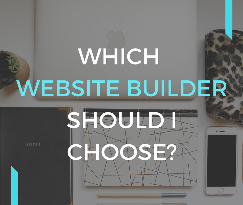Which Website Builder Should I Choose?